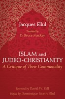 Islam and Judeo-Christianity: A Critique of Their Commonality (PB)