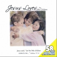 Jesus Loves the Little Children - INCLUDES SHEET MUSIC (CD)