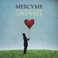 MercyMe - The Generous Mr.Lovewell (CD)