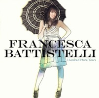 Francesca Battistelli - Hundred More Years (CD)