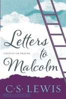 Letters to Malcolm, Chiefly on Prayer (Repackaged Ed.) - 기도 원서