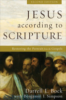 Jesus according to Scripture, 2d Ed.: Restoring the Portrait from the Gospels (PB)