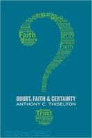 Doubt, Faith, and Certainty (PB)