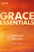Christian Freedom (Grace Essentials) (PB)