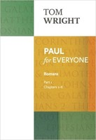 Paul for Everyone: Romans Part 1: Chapters 1-8 (reissue) (PB)