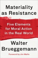 Materiality as Resistance: Five Elements for Moral Action in the Real World (소프트커버)