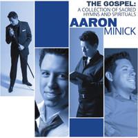 Aaron Minick (애론 미닉) - The Gospel A collection of Sacred Hymns & Spirituals (CD)