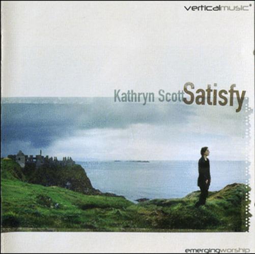 Kathryn Scott - Satisfy (CD)