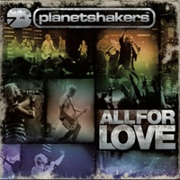 Planetshakers - ALL FOR LOVE (DVD CD)