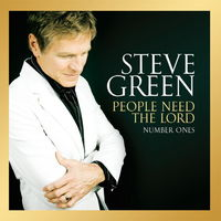 Steve Green - People need the Lord : Number Ones (CD)