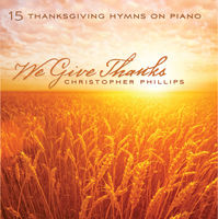 We Give Thanks (CD)
