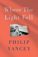 Where the Light Fell: A Memoir (Hardcover)
