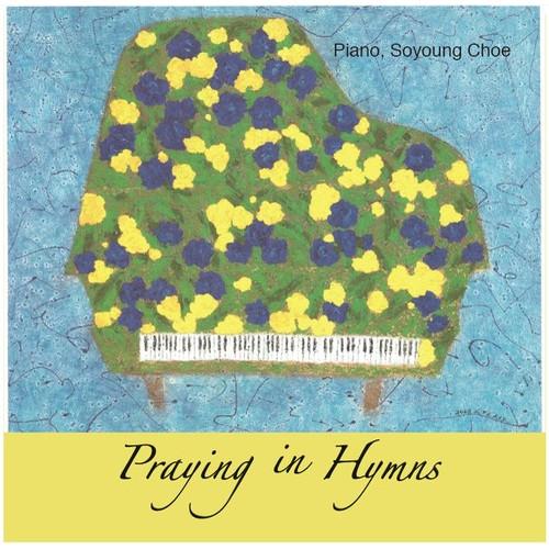 최소영 - Praying in Hymns (CD)