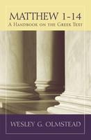 BHGNT: Matthew 1-14: A Handbook on the Greek Text (PB)