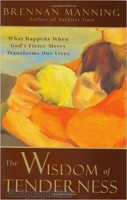 The Wisdom of Tenderness (HB)