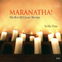 Maranatha! : The Best Of Classic Worship (2CD)