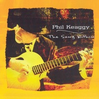Phil Keaggy - The Song Within (CD)
