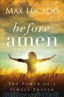 Before Amen (PB): The Power of a Simple Prayer