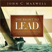 Right to Lead, the (HB): Learning Leadership Through Character and Courage - 리더가 알아야 할 7가지 키워드 원서