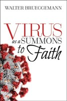 Virus as a Summons to Faith: Biblical Reflections in a Time of Loss, Grief, and Anxiety (소프트커버)