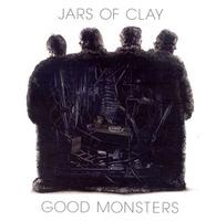 JARS OF CLAY - Good Monsters(CD)