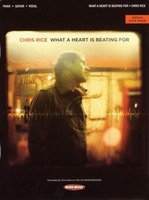 Chris Rice - What a Heart Is Beating For (악보)