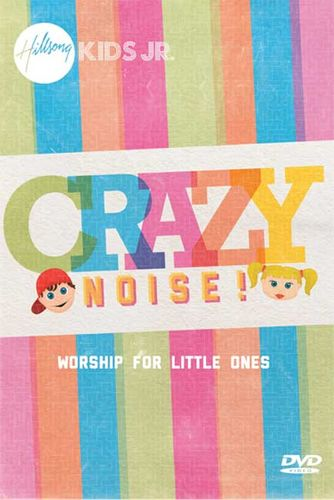 Hillsong Kids Jr - Crazy Noise! (DVD)