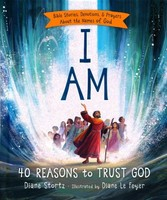 I Am: Bible Stories, Devotions, and Prayers about the Names of God (HB)