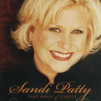 Sandi Patty - Take Hold Of Christ (CD)