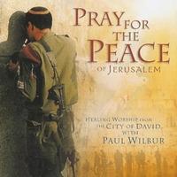 Paul Wilbur - Pray for the Peace of Jerusalem (CD)