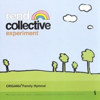 Rend Collective Experiment - Organic Family Hymnal (CD)