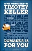 Romans 8-16 for You - 팀 켈러, 당신을 위한 로마서 2