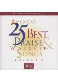Americas 25 Best Praise & Worship Songs 2 (CD)