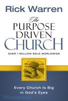 The Purpose Driven Church : Every Church is Big in Gods Eyes (HB) - 목적이 이끄는 교회 원서