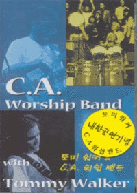 C.A. Worship Band with Tommy Walker (Tape)