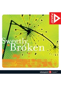 Sweetly Broken - Vineyard Worship(CD)