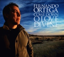 Fernando Ortega - Come Down O Love Divine (CD)