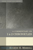 KEL: Commentary on 1 & 2 Chronicles (HB)  (Series: Kregel Exegetical Library)