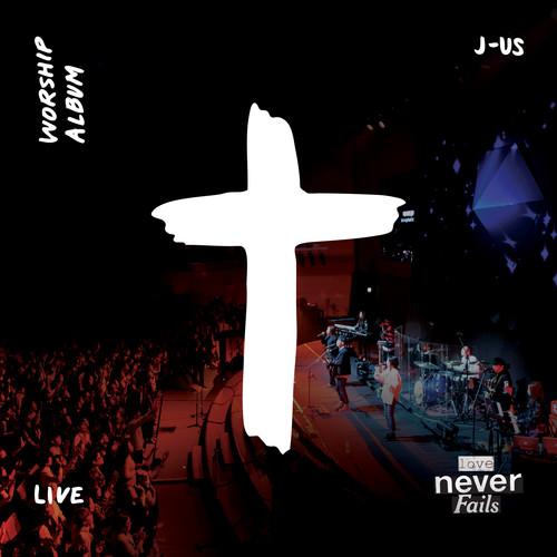 J-US 제이어스 - Love Never Fails (LIVE) (CD)