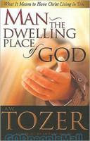 Man: The Dwelling Place of God (PB)