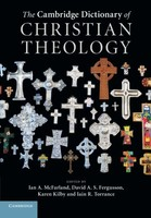 Cambridge Dictionary of Christian Theology (Paperback)