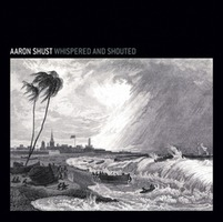 Aaron Shust - Whispered and Shouted (CD)