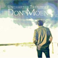 Don Moen - Uncharted Territory (CD)