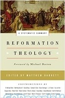 Reformation Theology: A Systematic Summary (HB)