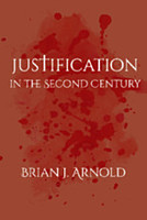 Justification in the Second Century (PB)