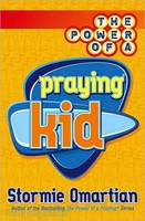 The Power of a Praying Kid (PB)