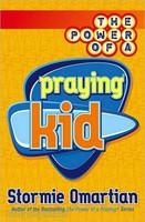 The Power of a Praying Kid (PB)