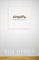 Simplify: Ten Practices to Unclutter Your Soul (PB)