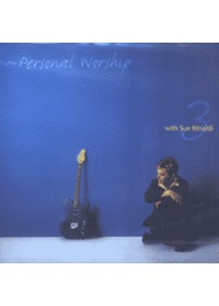 Personal Worship 3 with Sue Rinaldi (CD)