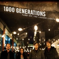 1000 GENERATIONS - TURN OFF THE LESSER LIGHT (CD)